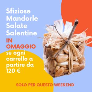 Mandorle Omaggio - Sfizio Salentino